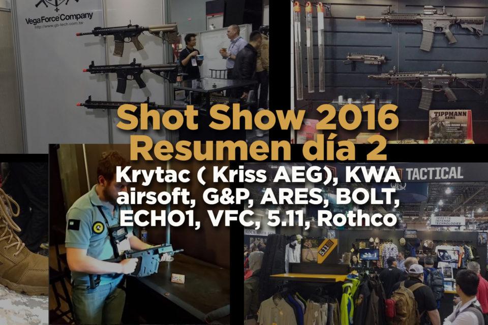Shot Show 2016 día 2: Krytac ( Kriss Vector AEG), KWA airsoft, G&P, ARES, BOLT, ECHO1, VFC, TRU-SPEC, 5.11