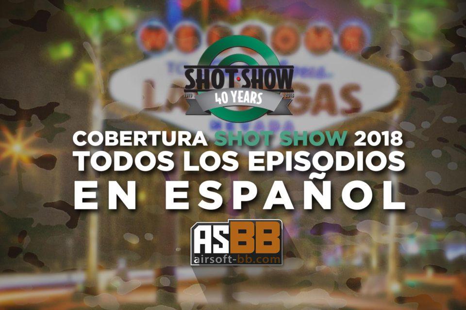 Shot Show 2018 día 1, 2, 3 y 4 resúmen